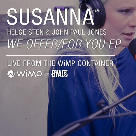 We Offer/For You EP – Susanna feat. Helge Sten & John Paul Jones